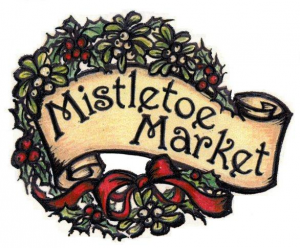 Mistletoe Market Holiday Festivities
