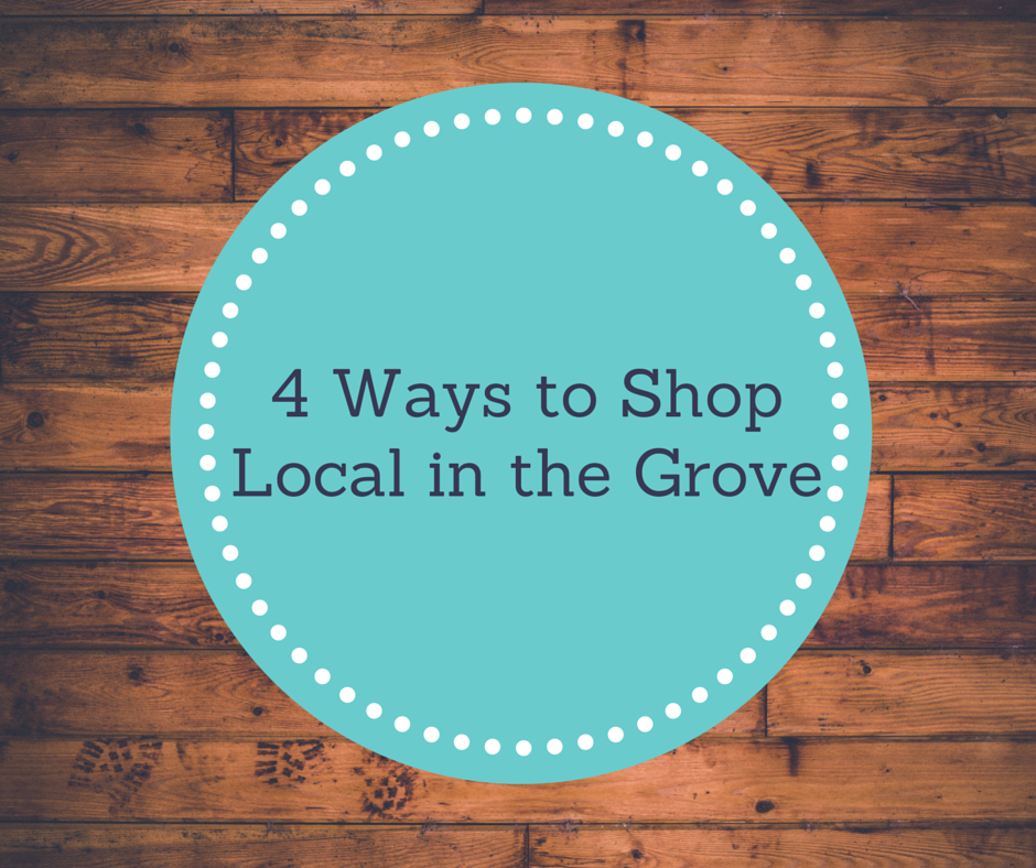 4 Ways to Shop Local in the Grove