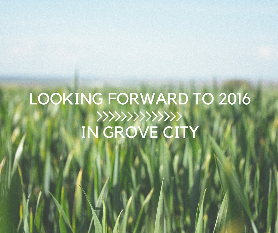 Looking Forward to 2016 in Grove City